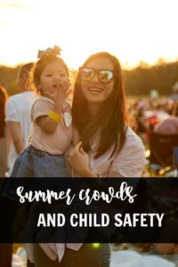 Summer crowds and safety